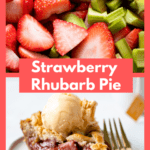 Strawberry Rhubarb Pie on a plate with title.