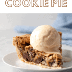 Chocolate chip cookie pie with a scoop of ice cream.