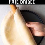 How to Make Pate Brisee